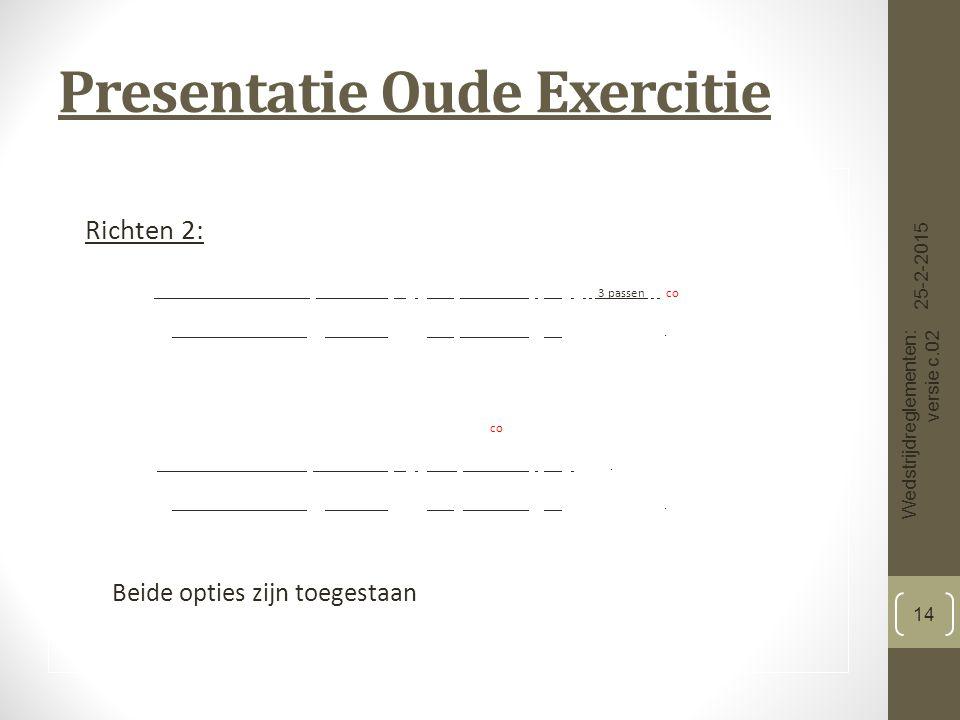 Presentatie Oude Exercitie Richten 2: 3 passen co.