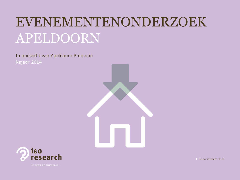 www.ioresearch.nl EVENEMENTENONDERZOEK APELDOORN In opdracht van Apeldoorn Promotie Najaar 2014