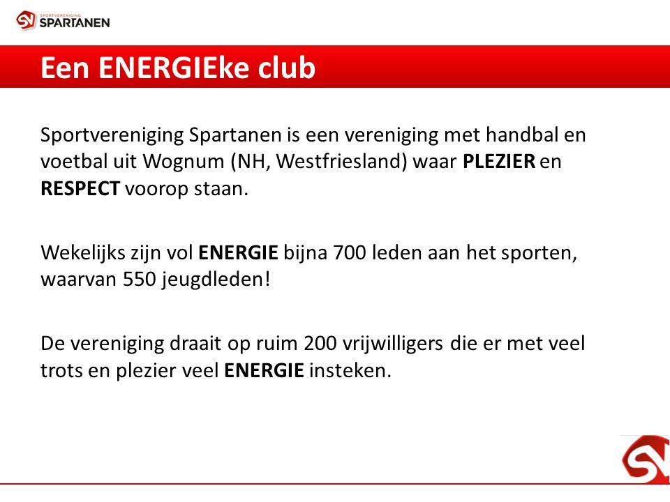Een ENERGIEke club Sportvereniging Spartanen is een vereniging met handbal en voetbal uit Wognum (NH, Westfriesland) waar PLEZIER en RESPECT voorop staan.