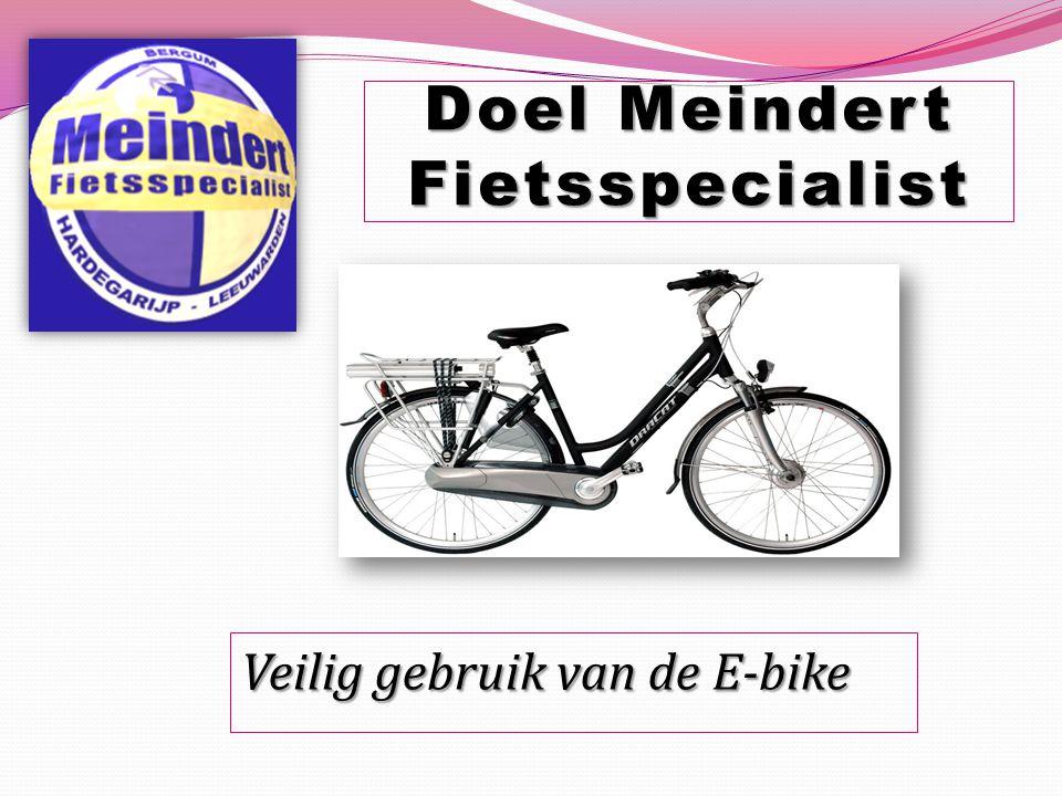 Veilig gebruik van de E-bike Doel Meindert Fietsspecialist