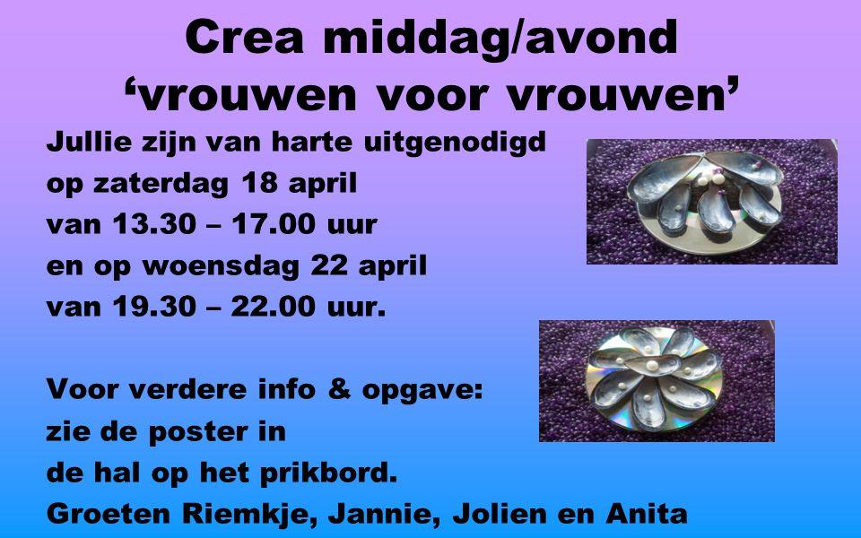 Jullie zijn van harte uitgenodigd op zaterdag 18 april van 13.30 – 17.00 uur en op woensdag 22 april van 19.30 – 22.00 uur.