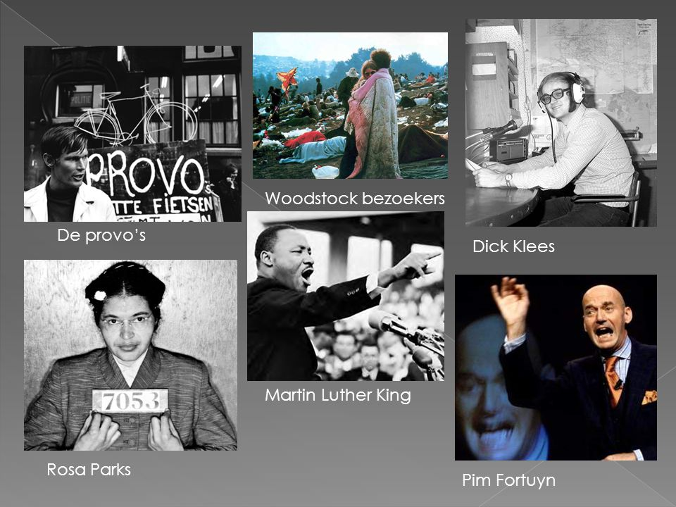 De provo's Rosa Parks Martin Luther King Woodstock bezoekers Dick Klees Pim Fortuyn