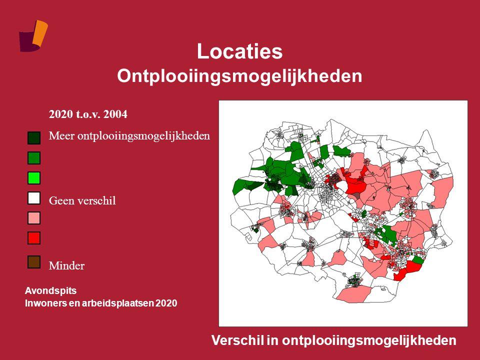 Locaties Ontplooiingsmogelijkheden Verschil in ontplooiingsmogelijkheden Avondspits Inwoners en arbeidsplaatsen 2020 2020 t.o.v. 2004 Meer ontplooiing