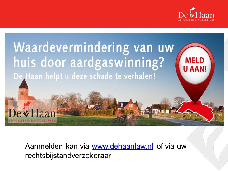 Aanmelden kan via www.dehaanlaw.nl of via uw rechtsbijstandverzekeraarwww.dehaanlaw.nl