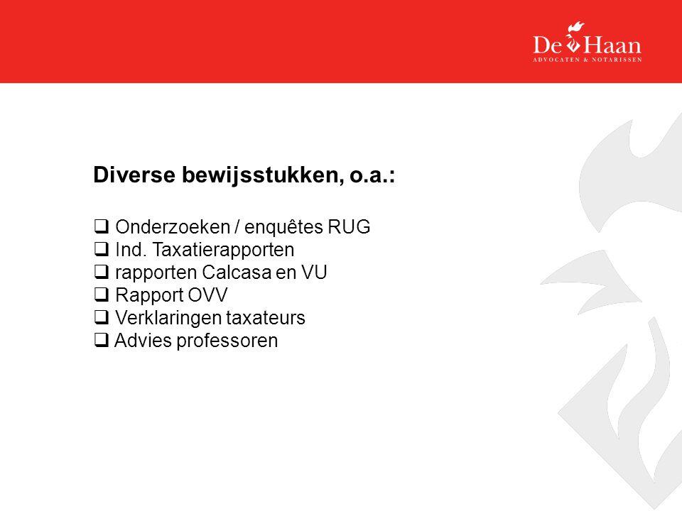 Diverse bewijsstukken, o.a.:  Onderzoeken / enquêtes RUG  Ind.