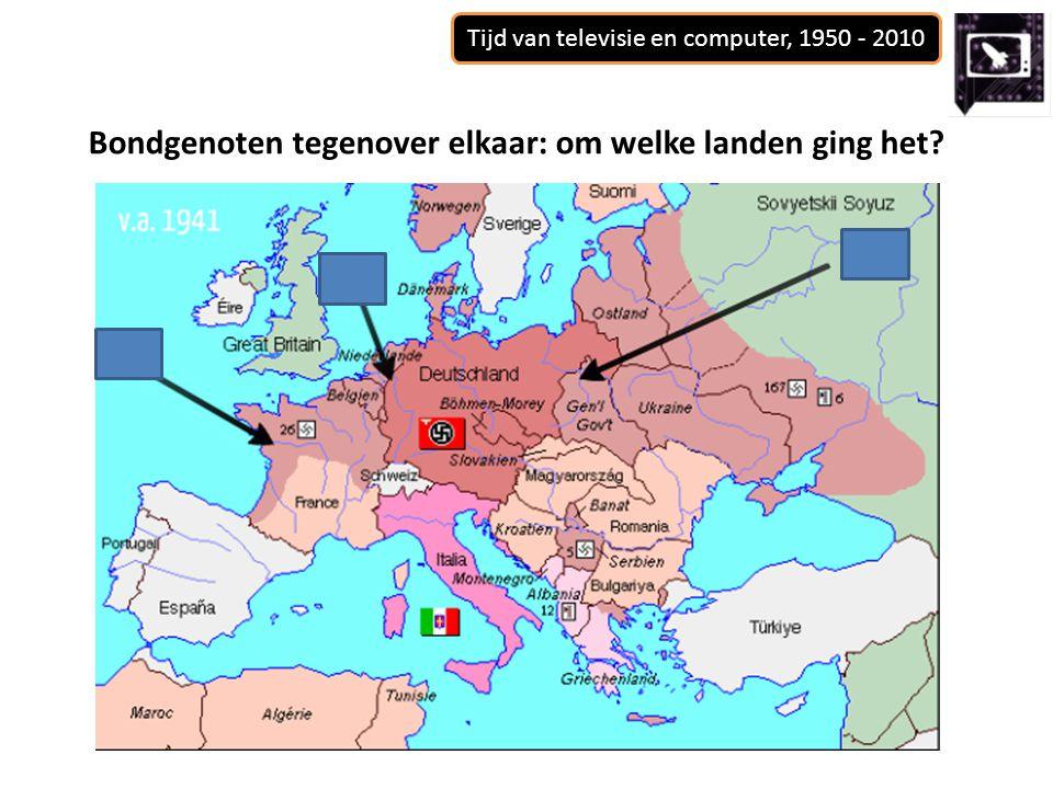 Tijd van televisie en computer, 1950 - 2010 Bondgenoten tegenover elkaar: om welke landen ging het?