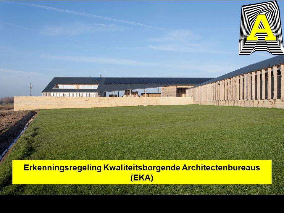 Erkenningsregeling Kwaliteitsborgende Architectenbureaus (EKA)