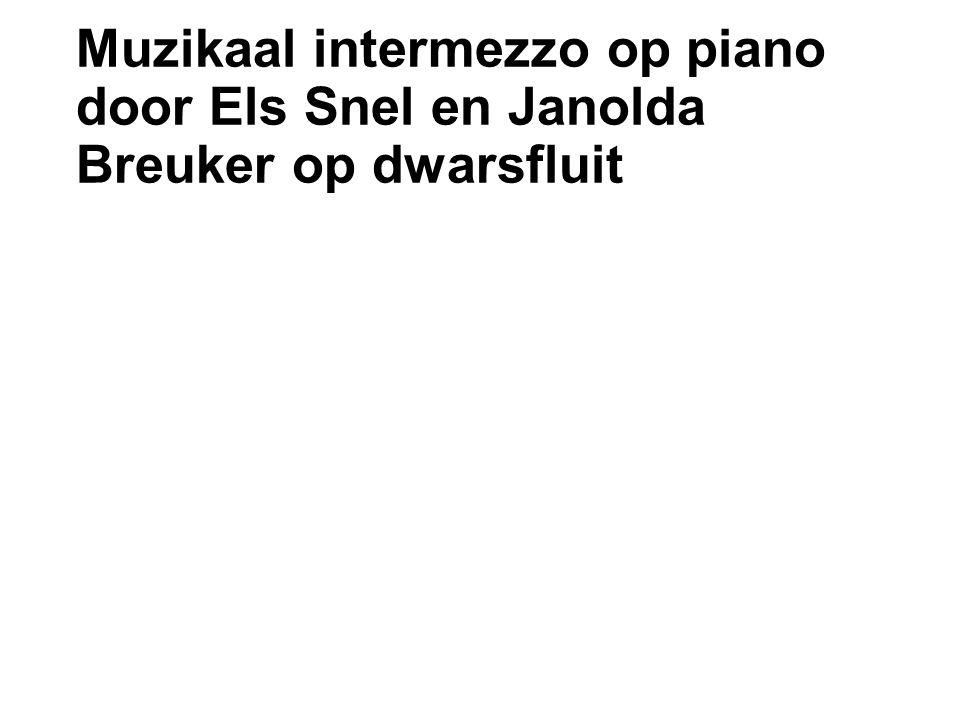 Muzikaal intermezzo op piano door Els Snel en Janolda Breuker op dwarsfluit