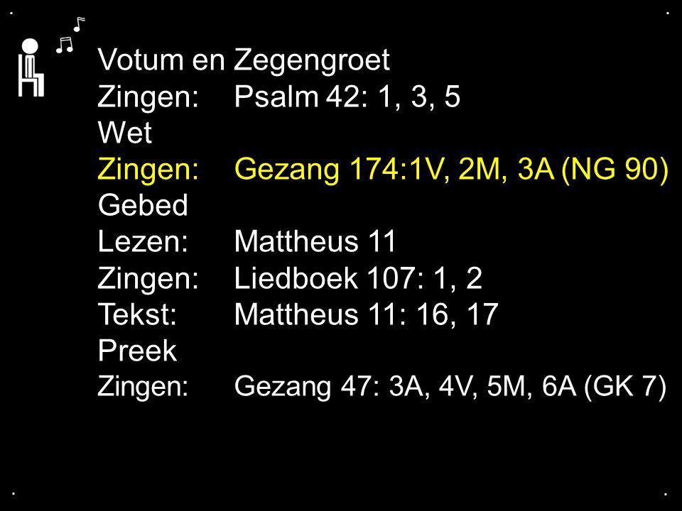 ... Liedboek 305: 1, 2a