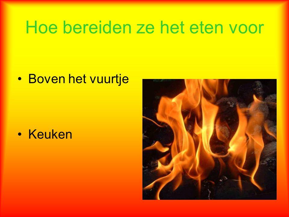 Hoe bereiden ze het eten voor Boven het vuurtje Keuken