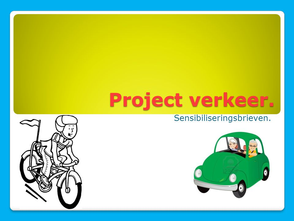 Project verkeer. Sensibiliseringsbrieven.