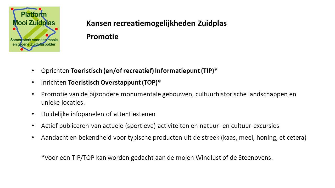 Oprichten Toeristisch (en/of recreatief) Informatiepunt (TIP)* Inrichten Toeristisch Overstappunt (TOP)* Promotie van de bijzondere monumentale gebouw