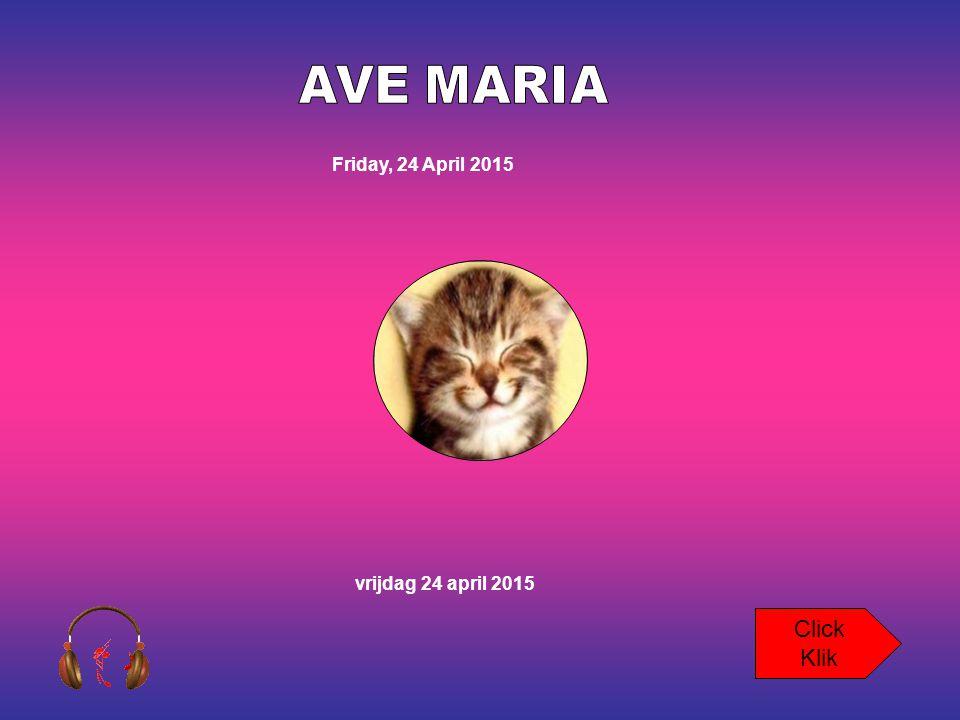 Friday, 24 April 2015 vrijdag 24 april 2015 Click Klik