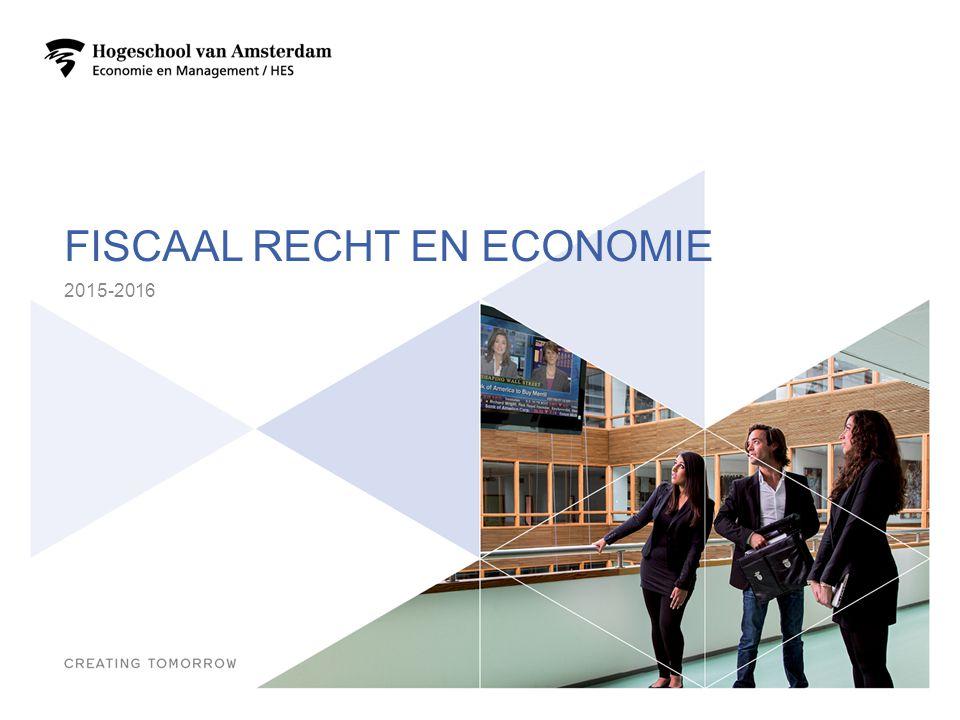FISCAAL RECHT EN ECONOMIE 2015-2016 1