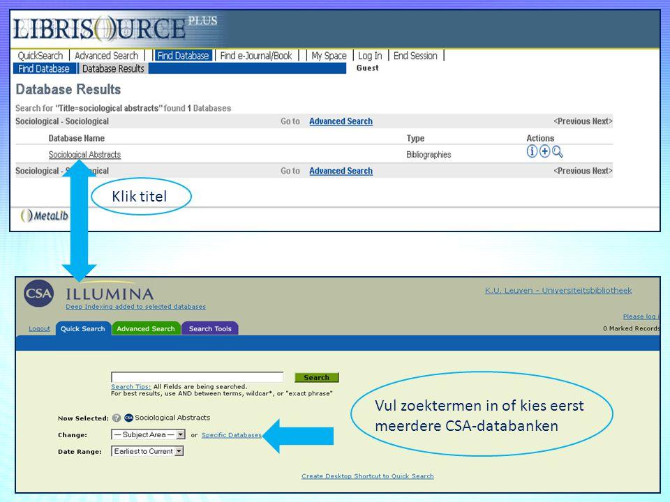 Klik titel Vul zoektermen in of kies eerst meerdere CSA-databanken