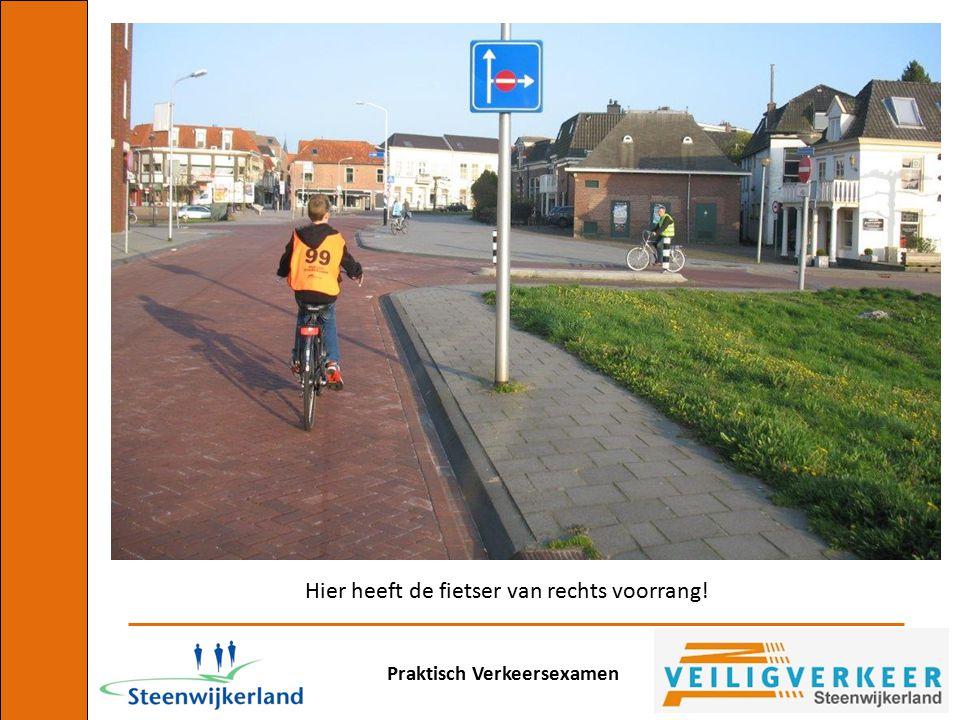 Praktisch Verkeersexamen Hier heeft de fietser van rechts voorrang!