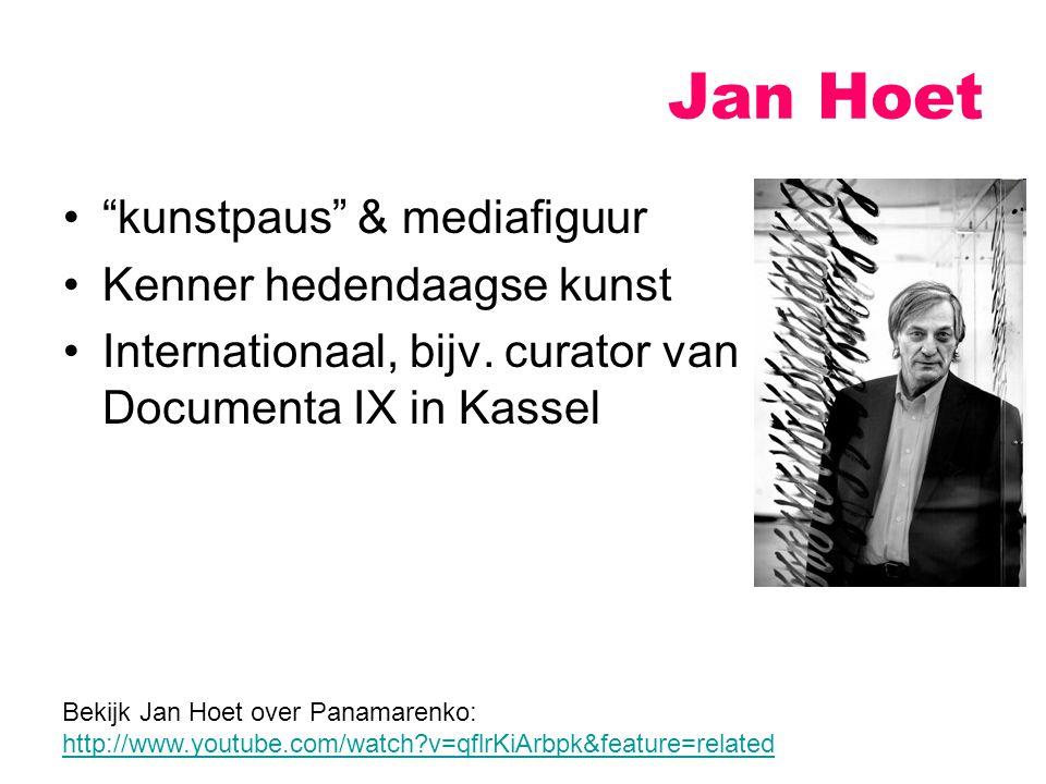 """Jan Hoet """"kunstpaus"""" & mediafiguur Kenner hedendaagse kunst Internationaal, bijv. curator van Documenta IX in Kassel Bekijk Jan Hoet over Panamarenko:"""