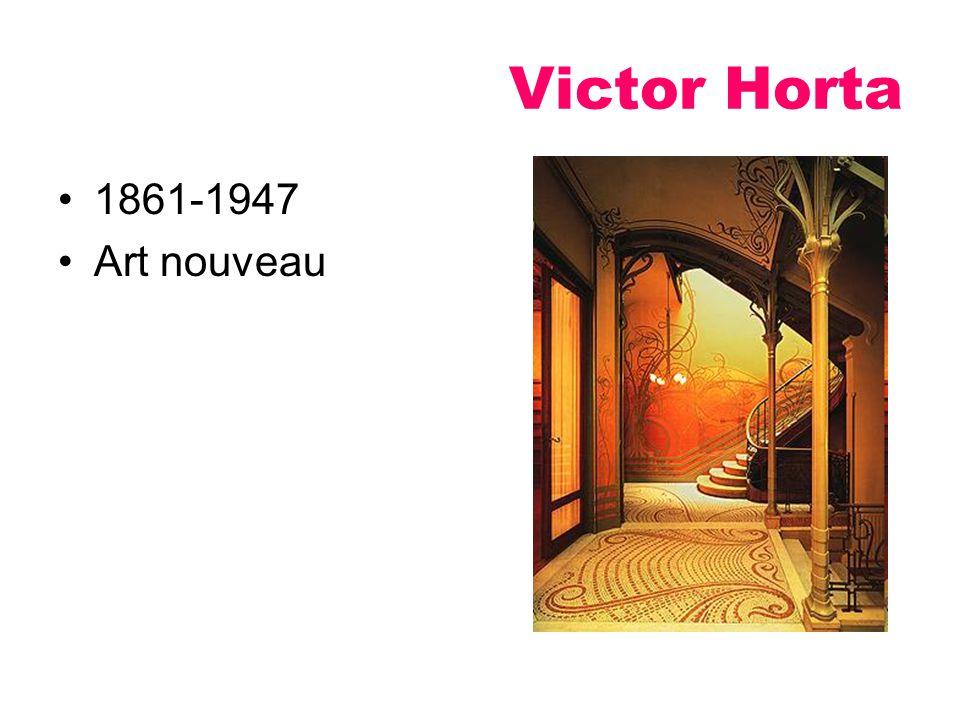 Victor Horta 1861-1947 Art nouveau
