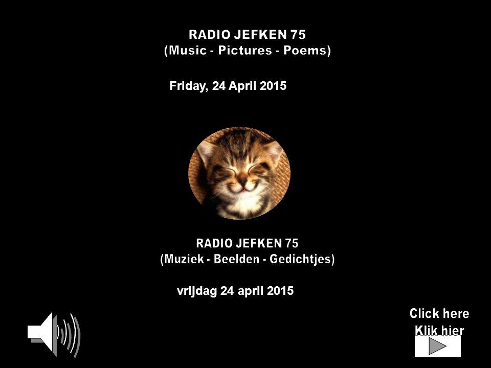 Friday, 24 April 2015 vrijdag 24 april 2015