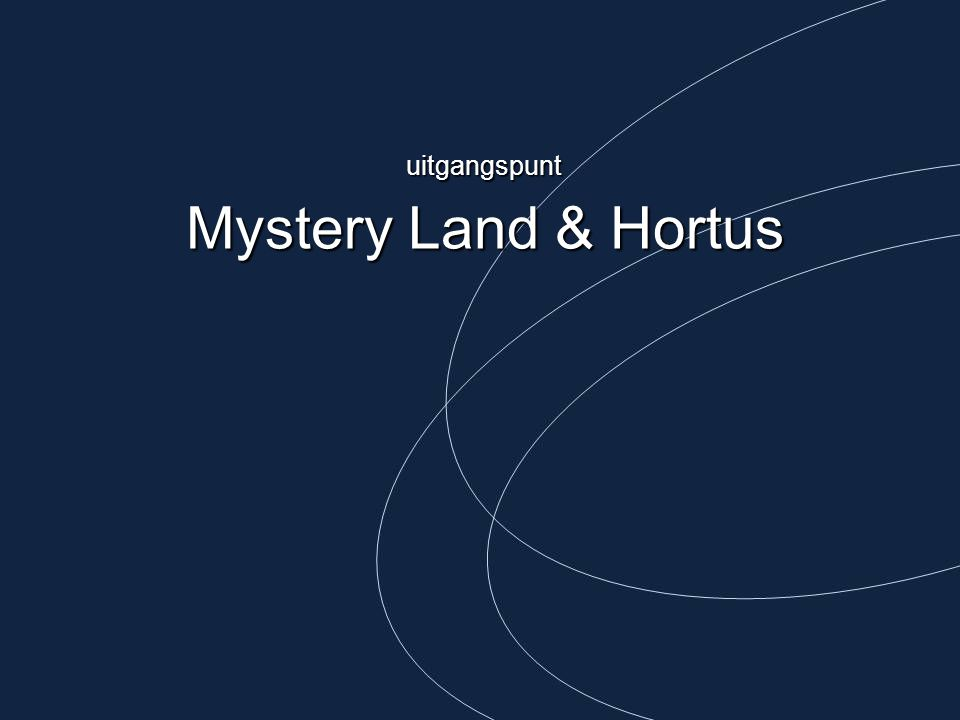 Mystery Land & Hortus uitgangspunt