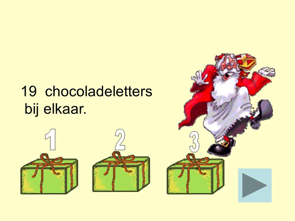 Hoeveel chocoladeletters zijn dit bij elkaar? ______ Stop