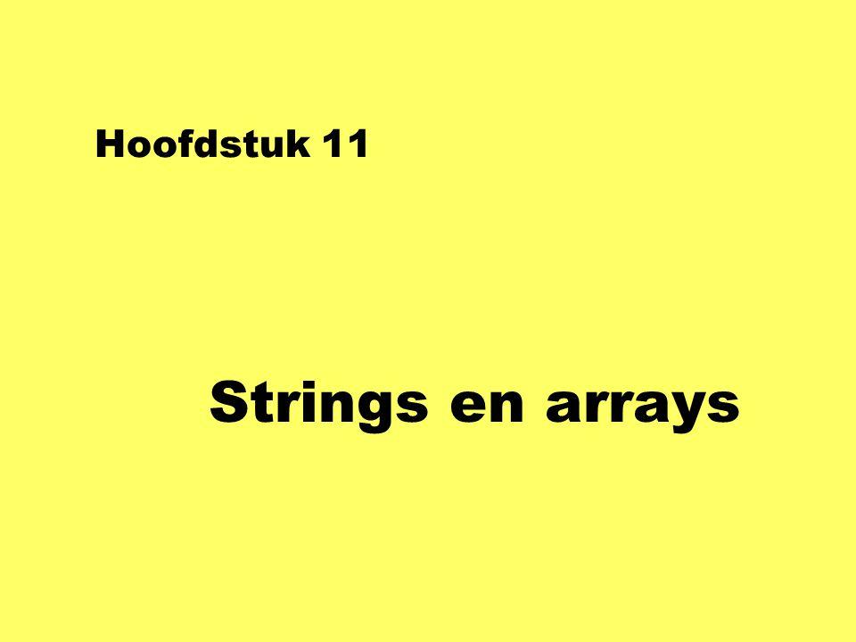 Hoofdstuk 11 Strings en arrays