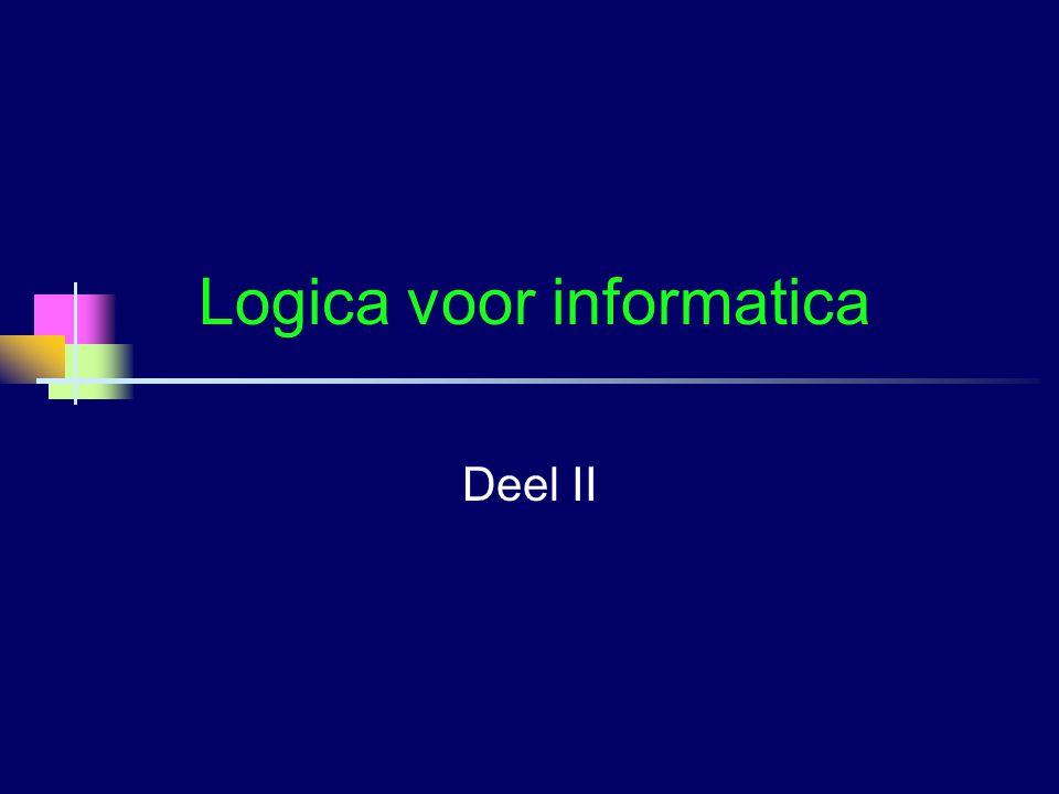Logica voor informatica Deel II