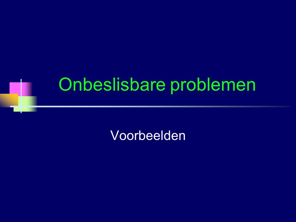 Onbeslisbare problemen Voorbeelden