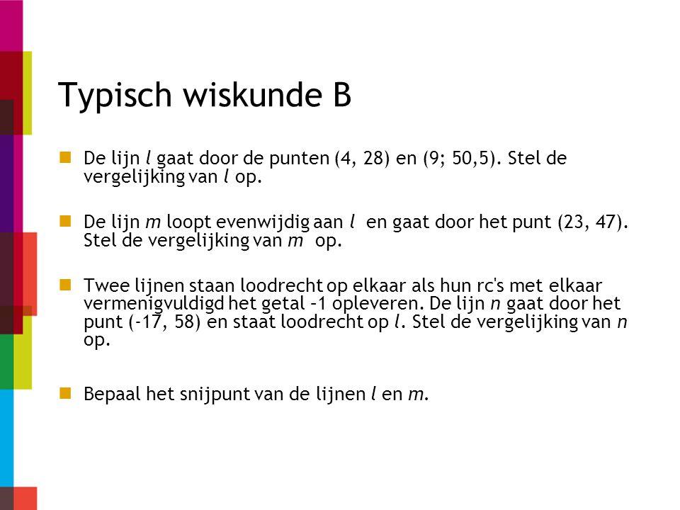 Typisch wiskunde B De lijn l gaat door de punten (4, 28) en (9; 50,5).