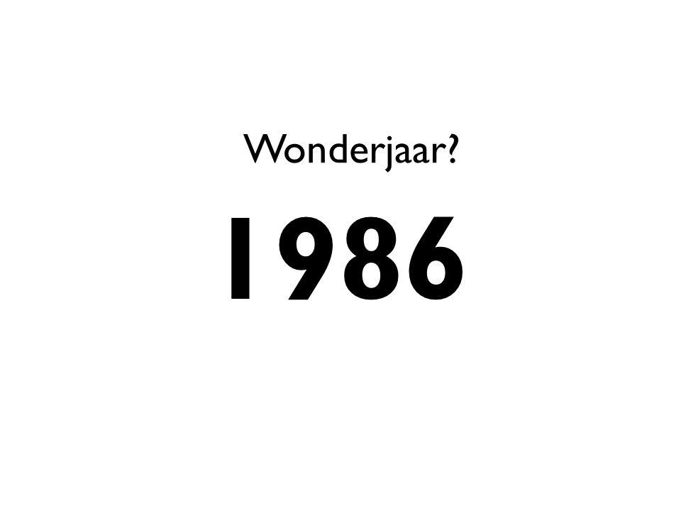 Wonderjaar? 1986