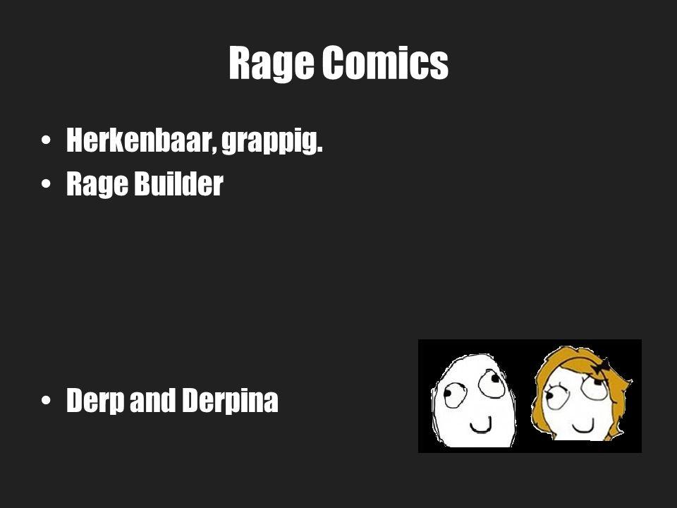 Rage Comics Herkenbaar, grappig. Rage Builder Derp and Derpina