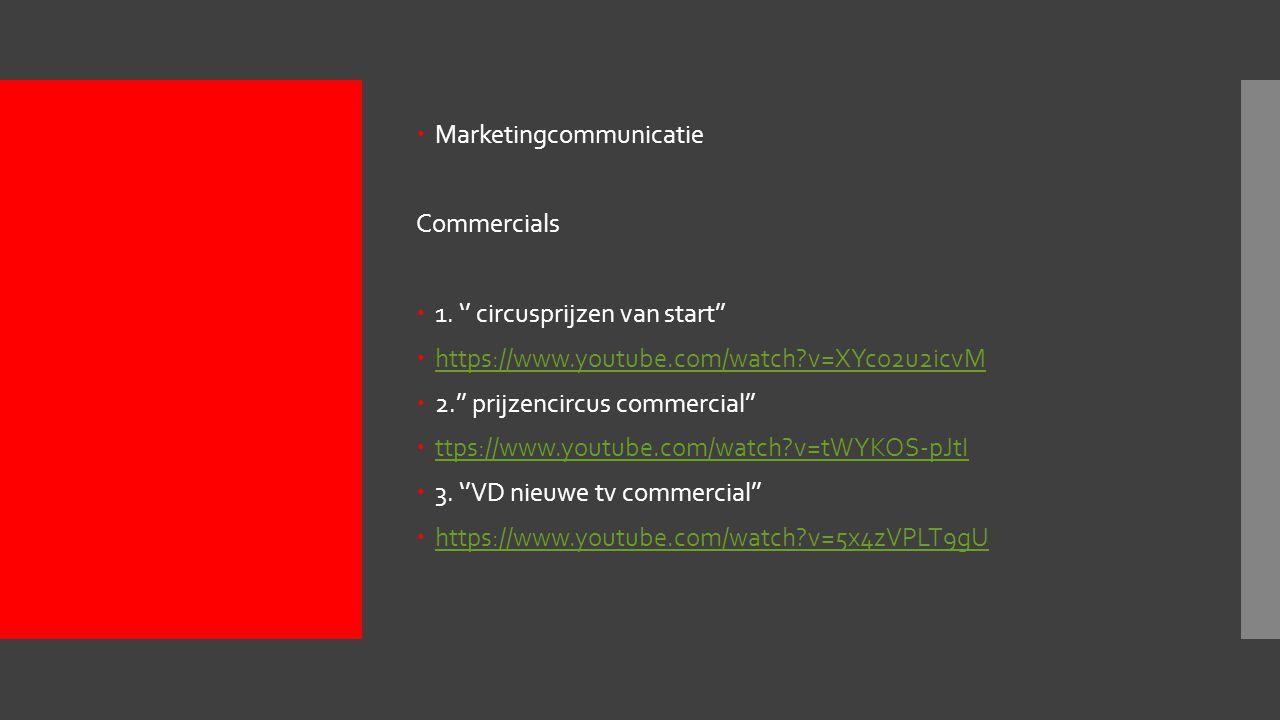  Marketingcommunicatie Commercials  1.