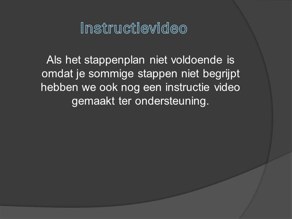Als het stappenplan niet voldoende is omdat je sommige stappen niet begrijpt hebben we ook nog een instructie video gemaakt ter ondersteuning.