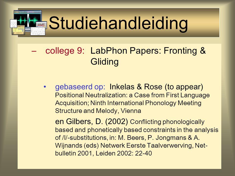 Studiehandleiding –college 4:Akoestiek/Geluid Lezen lezen: Rietveld & Van Heuven (1997) hfst.