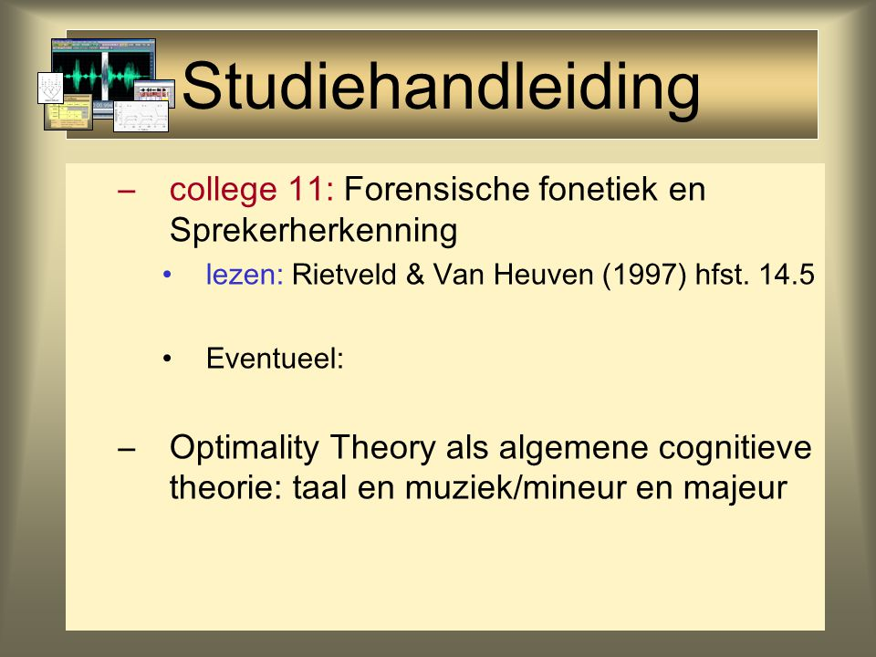 Studiehandleiding –college 10: Fonologische representaties: Klemtoon & Ritme LabPhon Papers: Ritmische Herstructurering gebaseerd op: Schreuder & Gilbers (2004) The Influence of Speech Rate on Rhythm Patterns In: Gilbers, D., Schreuder, M.
