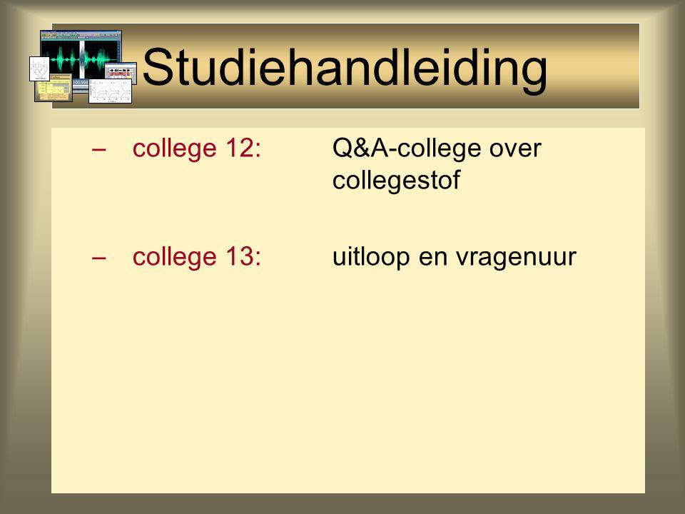 Studiehandleiding –college 11: Forensische fonetiek en Sprekerherkenning lezen: Rietveld & Van Heuven (1997) hfst.