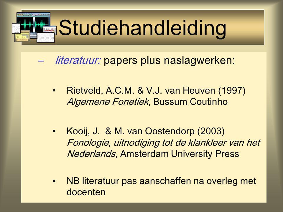 Studiehandleiding –toetsing: de beoordeling van de cursus wordt enerzijds gebaseerd op een schriftelijk tentamen aan het eind van het semester en anderzijds op de gemaakte werkcollegeopdrachten.