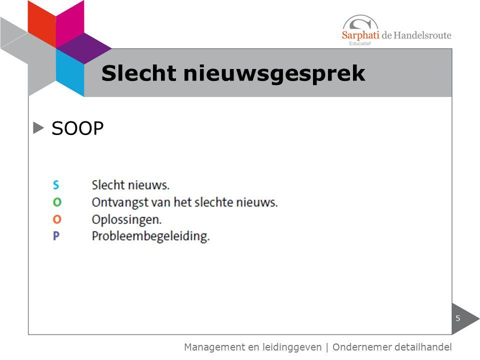SOOP Slecht nieuwsgesprek 5 Management en leidinggeven | Ondernemer detailhandel
