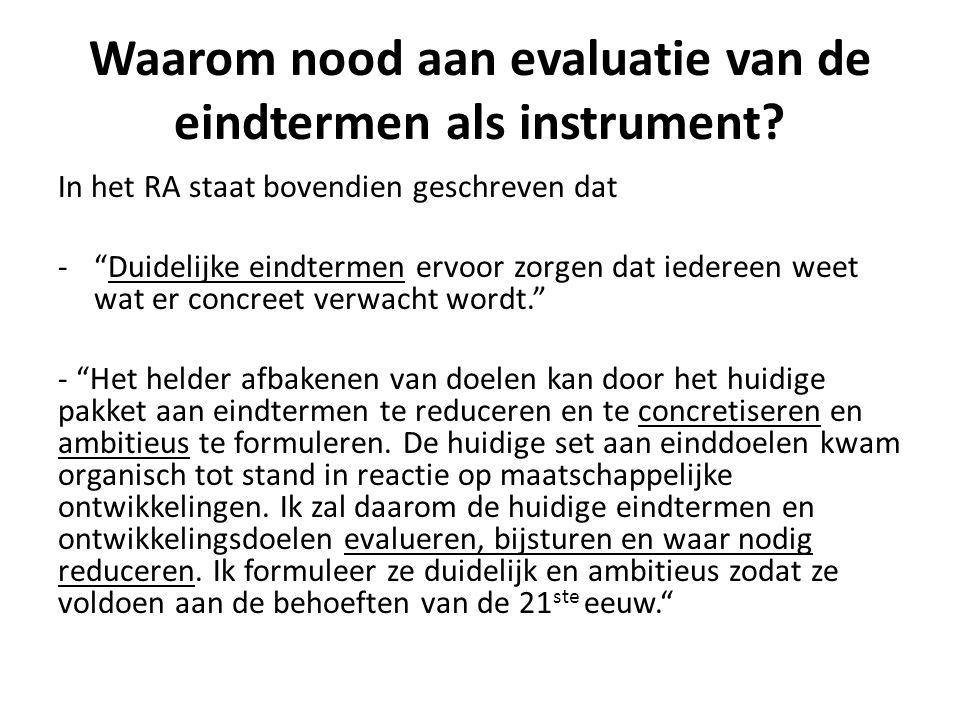 Waarom nood aan evaluatie van de eindtermen als instrument.