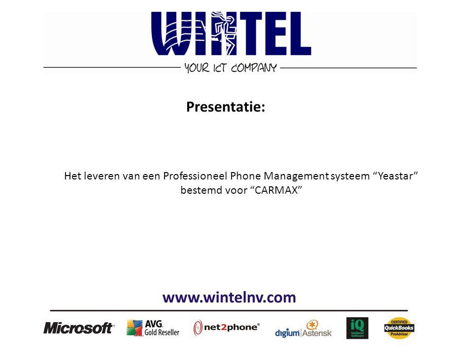 """Het leveren van een Professioneel Phone Management systeem """"Yeastar"""" bestemd voor """"CARMAX"""" Presentatie:"""