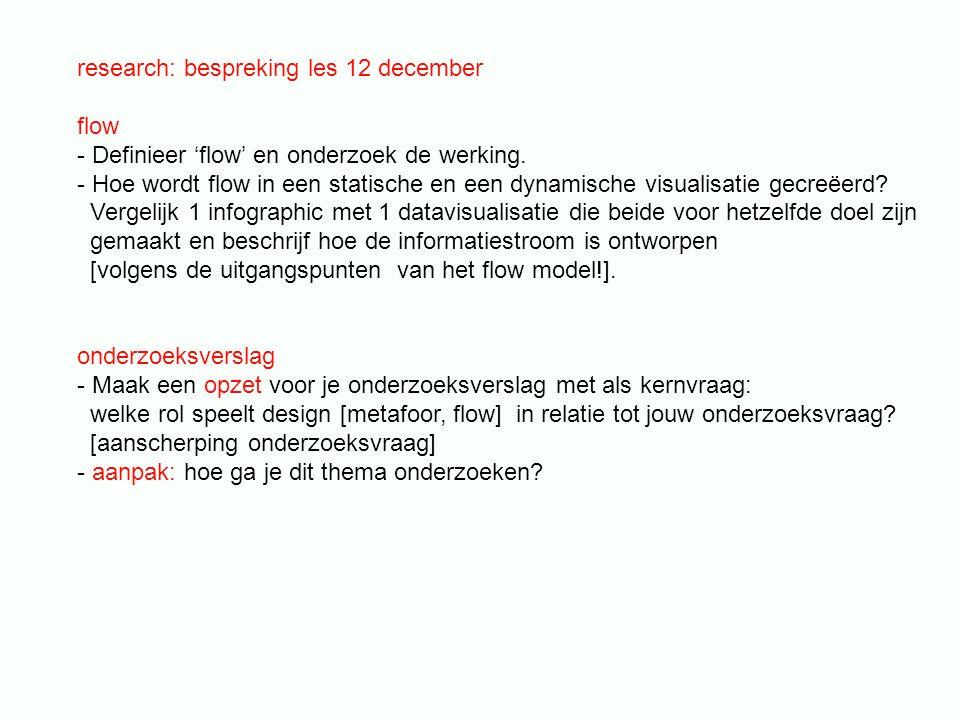 research: bespreking les 12 december flow - Definieer 'flow' en onderzoek de werking.