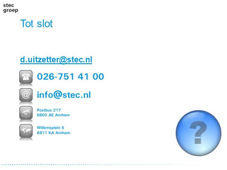 Tot slot d.uitzetter@stec.nl