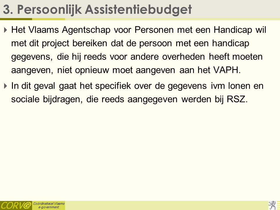 Coördinatiecel Vlaams e-government 2. Proactieve toekenning Studietoelagen  automatisch afhandelen van dossiers ( de zgn eenvoudige dossiers) en tege