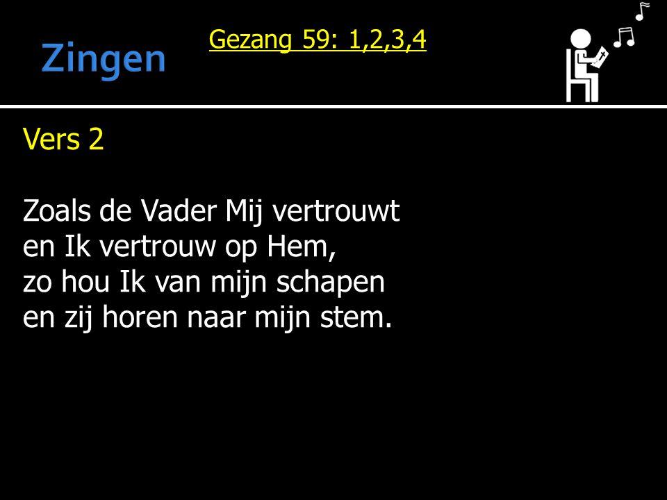 Gezang 59: 1,2,3,4 Vers 3 Volg Mij maar, omdat Ik je red en van de wolf verlos.