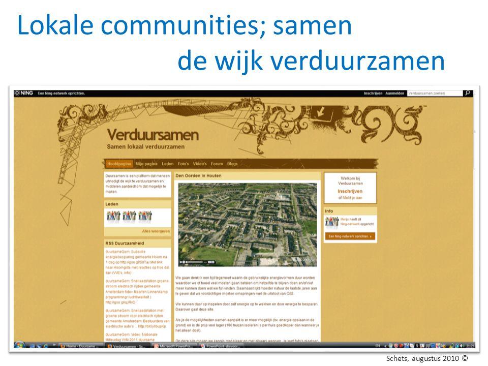Lokale communities; samen de wijk verduurzamen Schets, augustus 2010 ©