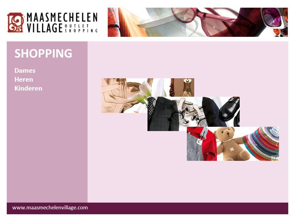 www.maasmechelenvillage.com Sportkledij Schoenen Reisgoed Accessoires SHOPPING