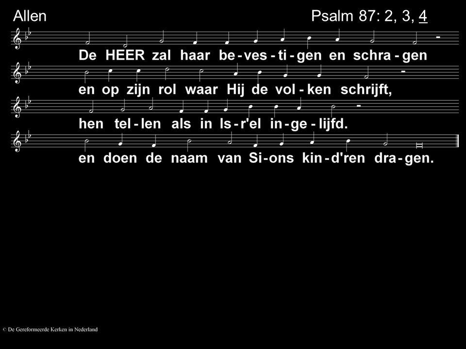 Psalm 87: 2, 3, 4 Allen