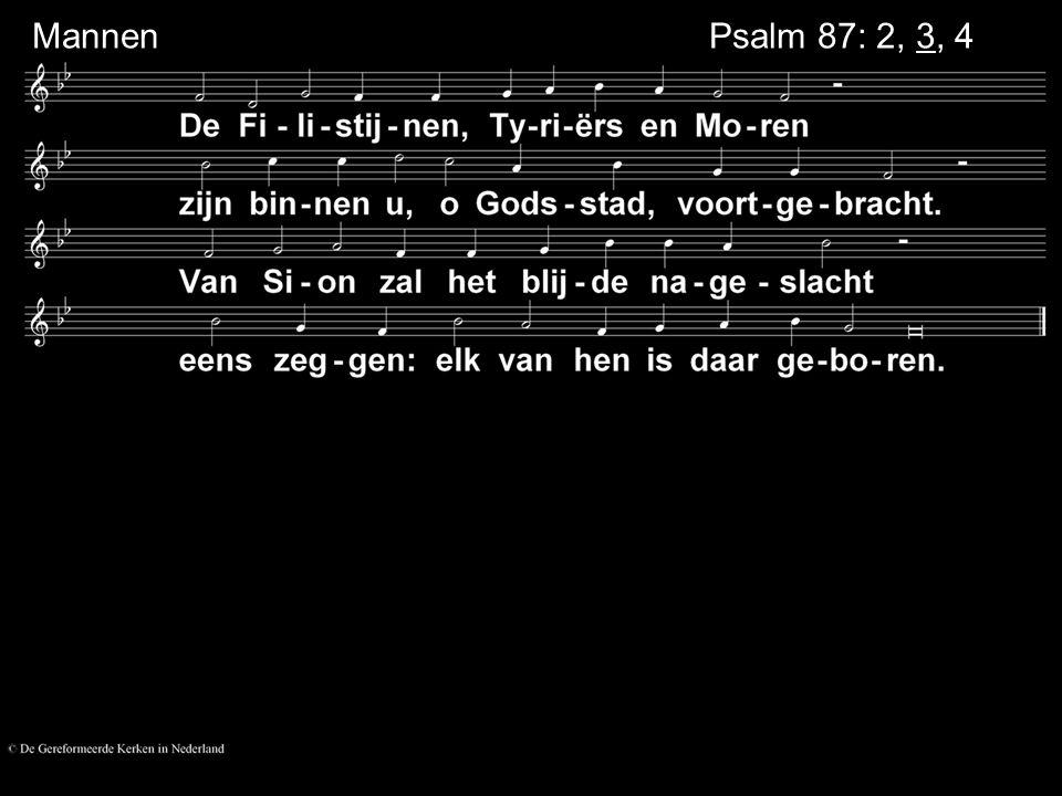 Psalm 87: 2, 3, 4 Mannen