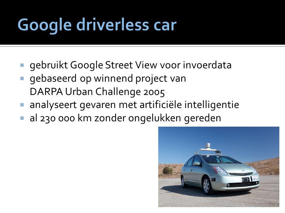  gebruikt Google Street View voor invoerdata  gebaseerd op winnend project van DARPA Urban Challenge 2005  analyseert gevaren met artificiële intel
