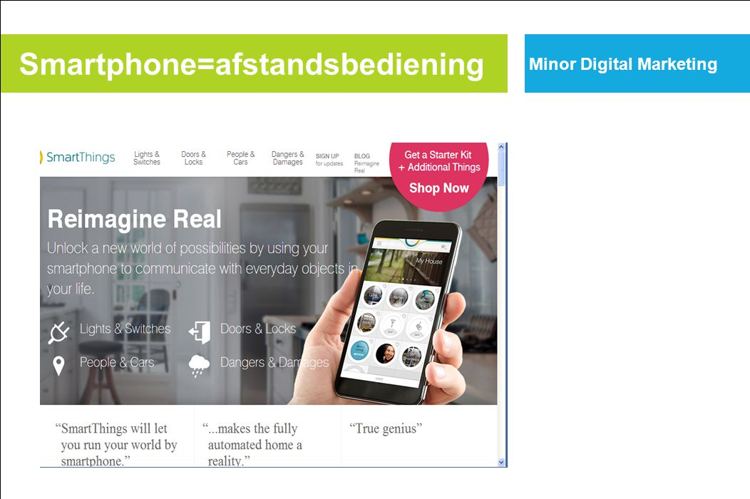 Smartphone=afstandsbediening Minor Digital Marketing